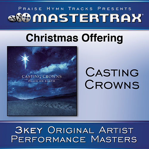 Christmas Offering [Performance Tracks] by Casting Crowns