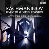Rachmaninov: The Divine Liturgy of St. John Chrysostom by Sigvards Klava