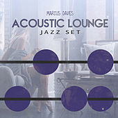 Acoustic Lounge Jazz Set de Marcus Daves