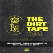 The Dirt Tape 001 de British Rich