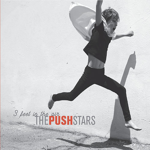 3 Feet in the Air by The Push Stars