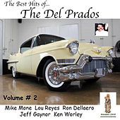 The Best Hits of The Del Prados, Volume # 2 by The Del Prados