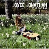 Je ne sais pas by Joyce Jonathan