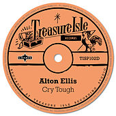 Cry Tough de Alton Ellis
