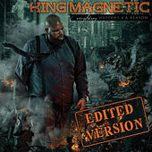 Everything Happens 4 A Reason by King Magnetic