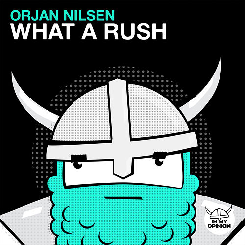 What A Rush by Orjan Nilsen