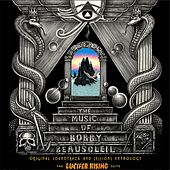 The Lucifer Rising Suite (Original Soundtrack and Sessions Anthology) by Bobby BeauSoleil