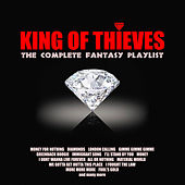 King of Thieves - The Complete Fantasy Playlist de Various Artists