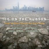 Ice on the Hudson: Songs by Renee Rosnes & David Hajdu by Various Artists