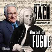 Bach:  The Art of the Fugue by Craig Sheppard