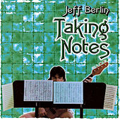 Taking Notes de Jeff Berlin