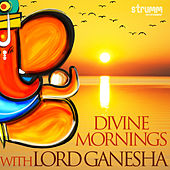 Divine Mornings with Lord Ganesha by Various Artists