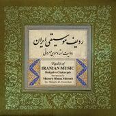 Radif Of Iranian Music: Dastgah-e Chahargah de Mousa Maroufi