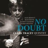 No Doubt von Clark Tracey Quintet