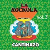 La Rockola Cantinazo, Vol. 3 van Various Artists