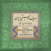 Radif Of Iranian Music: Dastgah-e Nava de Mousa Maroufi
