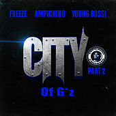 City of G's Part 2 von Ampichino