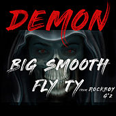 Demon by Big Smooth
