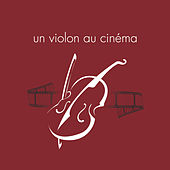 Un violon au cinéma de Various Artists