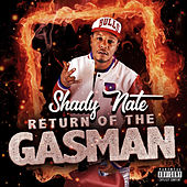 Return of the Gasman by Shady Nate
