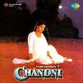Chandni (Original Motion Picture Soundtrack) by Various Artists