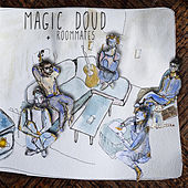 Roommates by Magic Doud