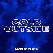 Cold Outside by Steve Aoki & Moxie Raia