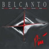Piú by Bel Canto