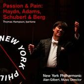Passion & Pain: Adams, Haydn & Schubert by New York Philharmonic