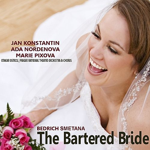 Smetana: The Bartered Bride by Jan Konstantin