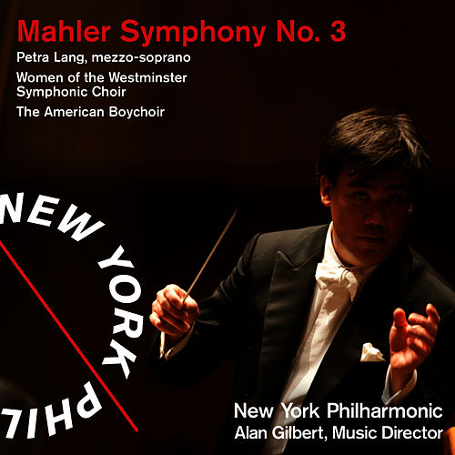 Mahler Symphony No. 3 by New York Philharmonic