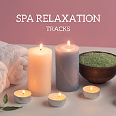 Spa Relaxation Tracks von Soothing Sounds