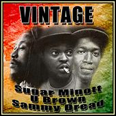Vintage Sugar Minott, U Brown and Sammy Dread by Various Artists