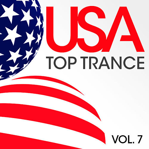 USA Top Trance, Vol. 7 by Various Artists