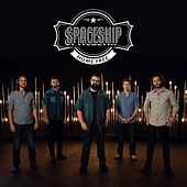 Spaceship by Home Free