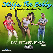 Stiffa The Bobby (Haada The Wood) de kyo