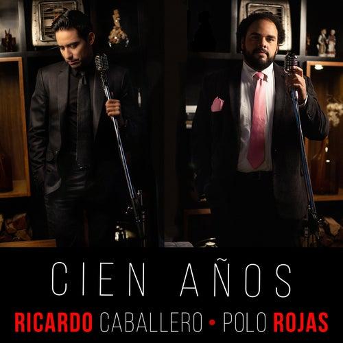 Cien Años by Polo Rojas
