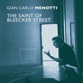 The Saint of Bleecker Street by Gian Carlo Menotti