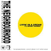 Livin' In a Dream by The Neighbourhood