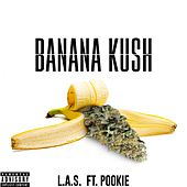 Banana Kush by The La's