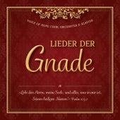 Lieder der Gnade (Chorlieder zur Ehre Gottes mit Klavier und Orchesterbegleitung) by Voice of Hope Music