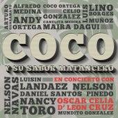Coco y Su Sabor Matancero en Concierto con Celia Cruz y Oscar D' León (En Vivo) von Celia Cruz