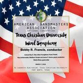 2018 American Bandmasters Association (ABA): Texas Christian University Wind Symphony [Live] de Various Artists