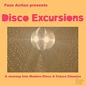 Faze Action Presents: Disco Excursions, Vol. 1 de Various Artists