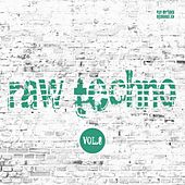Raw Techno, Vol. 8 von Various Artists
