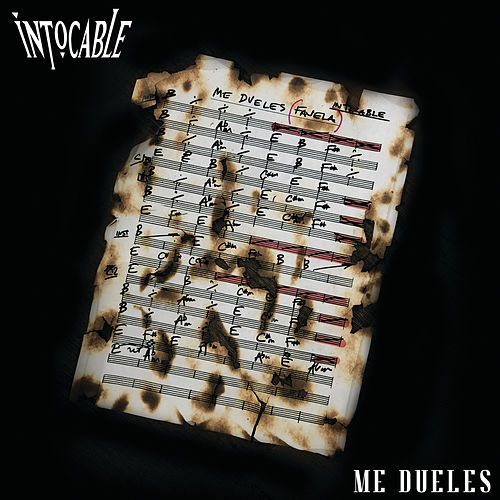 Me Dueles by Intocable