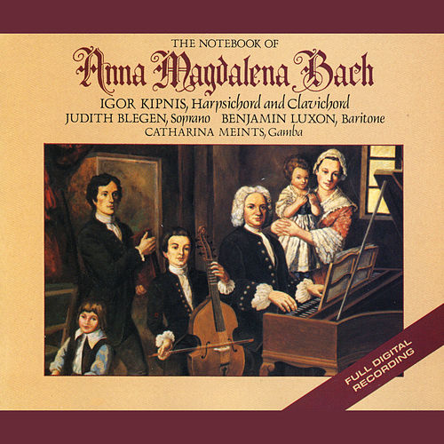 J.S. Bach: The Notebooks Of Anna Magdelena Bach by Johann Sebastian Bach
