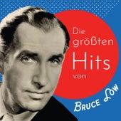 Die größten Hits von Bruce Low