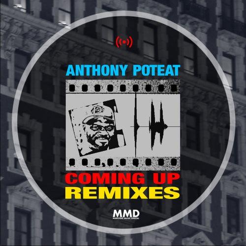 Coming Up (Remixes) de Anthony Poteat