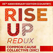 Rise Up Redux (35th Anniversary Edition) (Country) by Common Cause Collective (3XC)